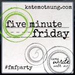 Five-Minute-Friday-new